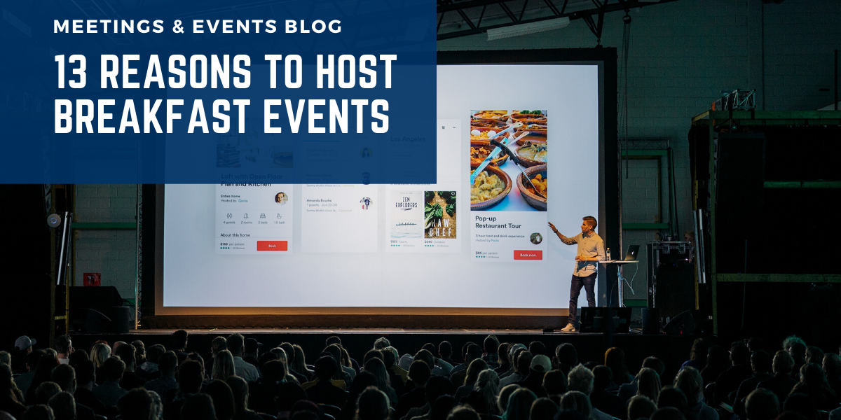 13 reasons to host breakfast events