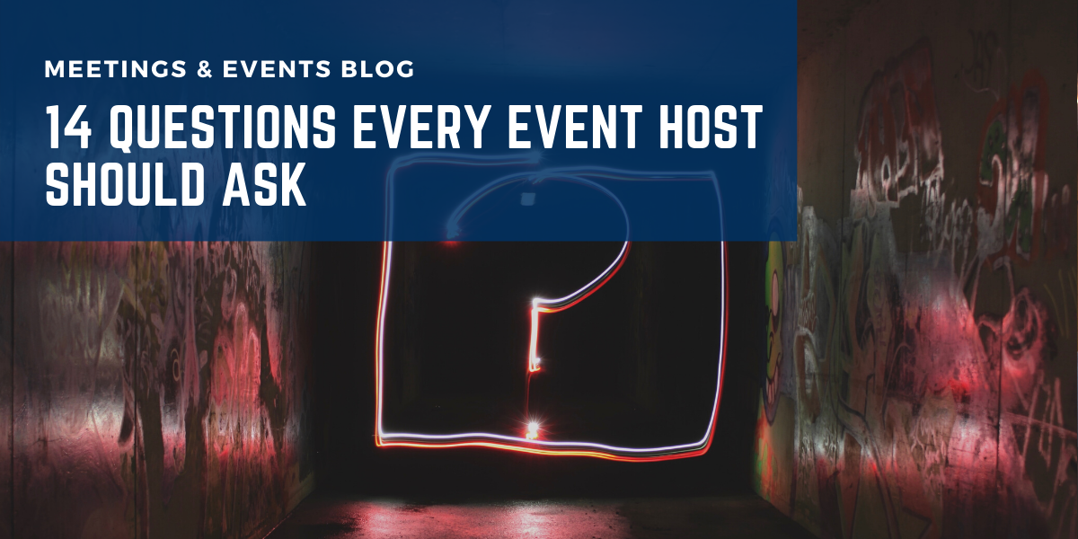 14 Questions Every Event Host Should Ask
