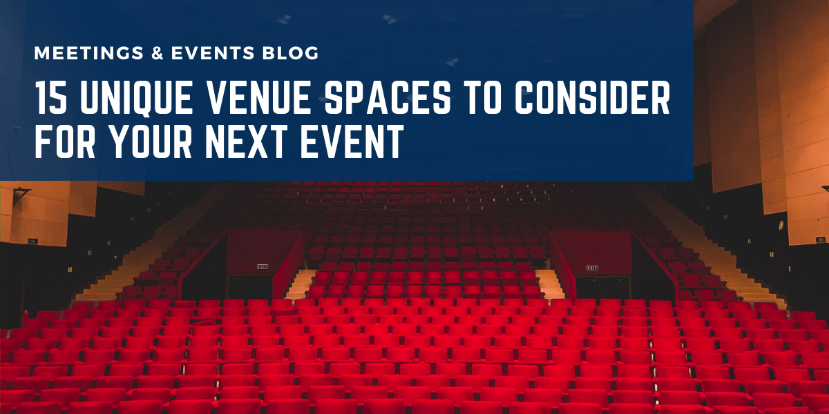 15 Unique Venue Spaces to Consider for Your Next Event