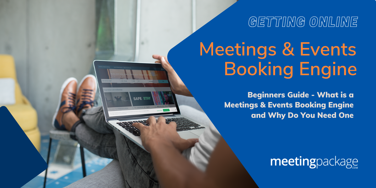 Beginners Guide - What is a Meetings & Events Booking Engine