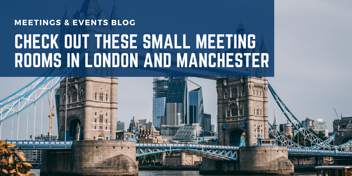 Check Out These Small Meeting Rooms in London and Manchester