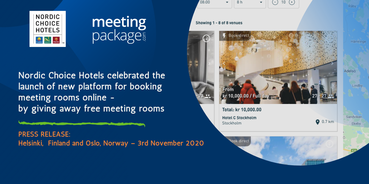 Nordic Choice Hotels celebrated the launch of new platform for booking meeting rooms online - by giving away free meeting rooms