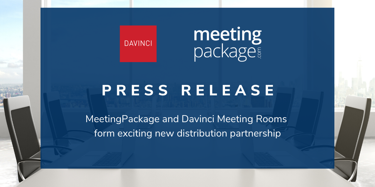 """Ad-hoc small meetings will increase post Covid. Real-time meeting room inventory is needed!"" – MeetingPackage and Davinci Meeting Rooms form exciting new distribution partnership"