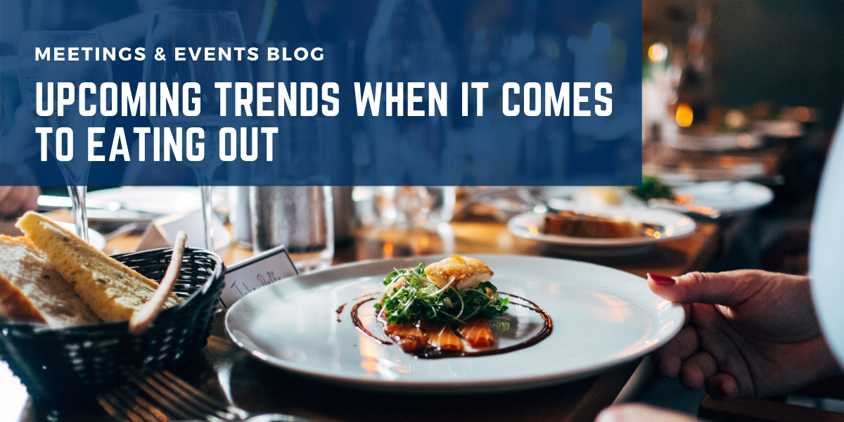 Upcoming Trends When It Comes To Eating Out