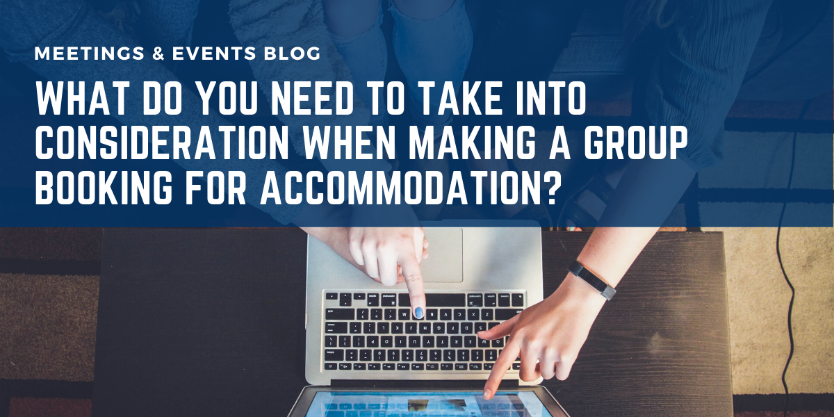 What do you need to take into consideration when making a group booking for accommodation?