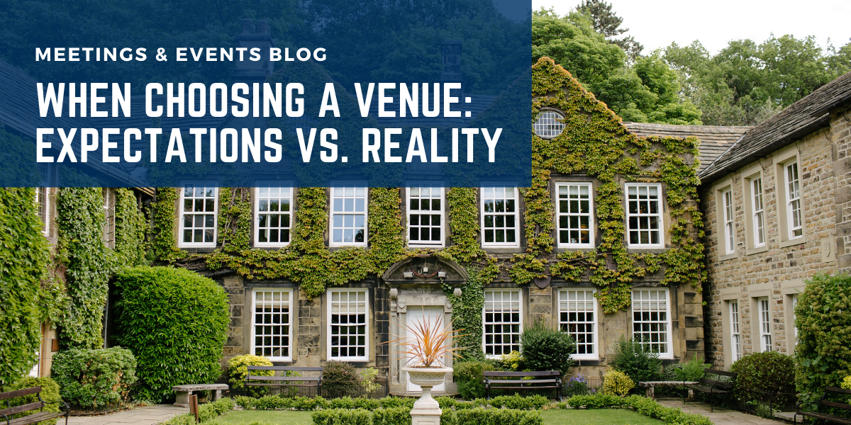 When Choosing a Venue: Expectations vs. Reality
